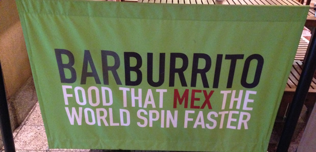 Barburrito, Trafford Centre – 'Food that mex the world spin faster', Apparently.