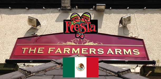The Farmers Arms – Mexican Fiesta Night