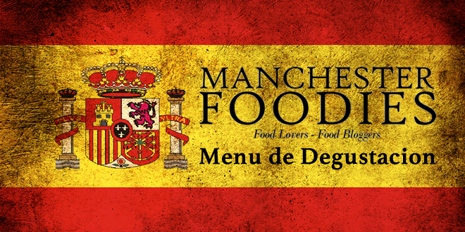 Menu de Degustacion: Spanish Supper Club by Manchester Foodies